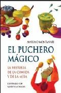 Portada de EL PUCHERO MAGICO: LA HISTORIA DE LA COMIDA Y DE LA MESA