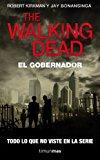 Portada de THE WALKING DEAD: EL GOBERNADOR