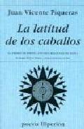 Portada de LA LATITUD DE LOS CABALLOS