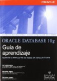 Portada de ORACLE DATABASE 10 G: GUIA DE APRENDIZAJE