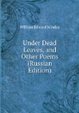 Portada de UNDER DEAD LEAVES, AND OTHER POEMS (RUSSIAN EDITION) (IN RUSSIAN LANGUAGE)