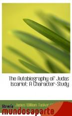 Portada de THE AUTOBIOGRAPHY OF JUDAS ISCARIOT: A CHARACTER-STUDY