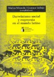 Portada de DARWINISMO SOCIAL Y EUGENESIA EN EL MUNDO LATINO