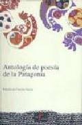 Portada de ANTOLOGIA DE POESIA DE LA PATAGONIA