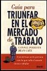 Portada de GUIA PARA TRIUNFAR EN EL MERCADO DE TRABAJO