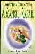 Portada de ANGELES DE CURACION - EL ARCANGEL RAFAEL