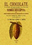 Portada de EL CHOCOLATE. SU ORIGEN, SU FABRICACIÓN Y SU UTILIDAD / MEMORIA DESCRIPTIVA DE LA PRIMERA FABRICA DE CHOCOLATE