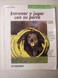 Portada de ENTRENAR Y JUGAR CON EL PERRO