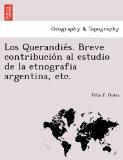 Portada de LOS QUERANDIE'S. BREVE CONTRIBUCIO'N AL ESTUDIO DE LA ETNOGRAFIA ARGENTINA, ETC