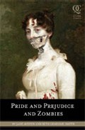 Portada de PRIDE AND PREJUDICE AND ZOMBIES: THE CLASSIC REGENCY ROMANCE-NOW WITH ULTRAVIOLENT ZOMBIE MAYHEM!