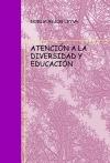 Portada de ATENCIÓN A LA DIVERSIDAD Y EDUCACIÓN
