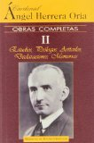 Portada de OBRAS COMPLETAS : ESTUDIOS, PROLOGOS, ARTICULOS, DECLARACI OENS, MEMORIAS: ANGEL HERRERA ORIA