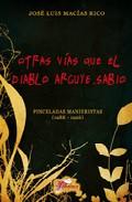 Portada de OTRAS VIAS QUE EL DIABLO ARGUYE, SABIO: PINCELADAS MANIERISTAS