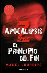 Portada de APOCALIPSIS Z. EL PRINCIPIO DEL FIN (EBOOK)