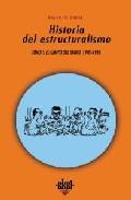 Portada de HISTORIA DEL ESTRUCTURALISMO