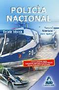 Portada de POLICIA NACIONAL ESCALA BASICA TEMARIO ABREVIADO PARA REPASO