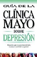 Portada de DEPRESION: GUIA DE LA CLINICA MAYO