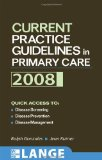 Portada de CURRENT PRACTICE GUIDELINES IN PRIMARY CARE 2008 (LANGE CLINICAL MEDICINE)