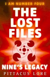 Portada de I AM NUMBER FOUR: THE LOST FILES: NINE'S LEGACY