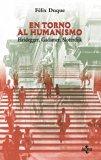Portada de EN TORNO AL HUMANISMO: HEIDEGGER, GADAMER, SLOTERDIJK
