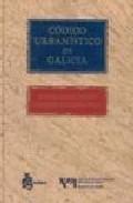 Portada de CODIGO URBANISTICO DE GALICIA