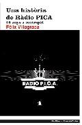 Portada de UNA HISTORIA DE RADIO PICA: 25 ANYS A CONTRAPEL