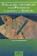 Portada de EVALUACION E INTERVENCION EN PROCESOS DE LECTURA Y ESCRITURA