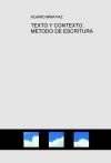 Portada de TEXTO Y CONTEXTO, METODO DE ESCRITURA