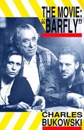Portada de BARFLY - THE MOVIE