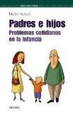 Portada de PADRES E HIJOS: PROBLEMAS COTIDIANOS EN LA INFANCIA