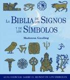 Portada de LA BIBLIA DE LOS SIGNOS Y DE LOS SIMBOLOS