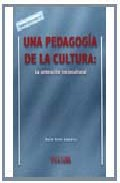 Portada de UNA PEDAGOGIA DE LA CULTURA: LA ANIMACION SOCIOCULTURAL