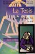 Portada de LA TESIS Y EL TRABAJO DE LA TESIS