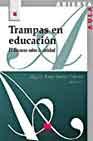 Portada de TRAMPAS EN EDUCACION: EL DISCURSO SOBRE LA CALIDAD