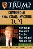 Portada de TRUMP UNIVERSITY COMMERCIAL REAL ESTATE 101: HOW SMALL INVESTORS CAN GET STARTED AND MAKE IT BIG