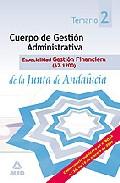Portada de CUERPO GESTION ADMINISTRATIVA, ESPECIALIDAD GESTION FINANCIERA DELA JUNTA DE ANDALUCIA . TEMARIO
