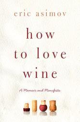 Portada de HOW TO LOVE WINE