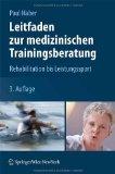 Portada de LEITFADEN ZUR MEDIZINISCHEN TRAININGSBERATUNG: REHABILITATION BIS LEISTUNGSSPORT