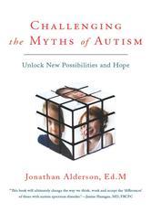 Portada de CHALLENGING THE MYTHS OF AUTISM