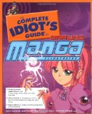 Portada de THE COMPLETE IDIOT'S GUIDE TO: DRAWING MANGA ILLUSTRATED