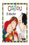 Portada de CAILLOU: EL DOCTOR