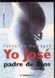 Portada de YO JOSE, PADRE DE DIOS