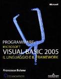 Portada de PROGRAMMARE MICROSOFT VISUAL BASIC 2005. IL LINGUAGGIO E IL FRAMEWORK (PROGRAMMING SERIES)