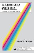 Portada de EL LIMITE DE LA EXITENCIA: UNA CONTRIBUCION PSICOANALITICA AL PROBLEMA DE LA TRANSITORIEDAD DE LA VIDA