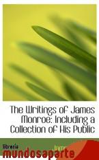 Portada de THE WRITINGS OF JAMES MONROE: INCLUDING A COLLECTION OF HIS PUBLIC