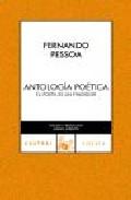 Portada de ANTOLOGIA POETICA: EL POETA ES UN FINGIDOR