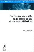 Portada de INICIACION AL ESTUDIO DE LA TEORIA DE LAS SITUACIONES DIDACTICAS