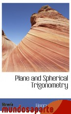 Portada de PLANE AND SPHERICAL TRIGONOMETRY