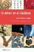 Portada de EL AMOR EN EL ZODIACO: DESCUBRE EL AMOR A TRAVES DE LOS ASTROS