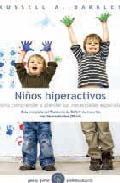 Portada de NIÑOS HIPERACTIVOS: COMO COMPRENDER Y ATENDER SUS NECESIDADES ESPECIALES